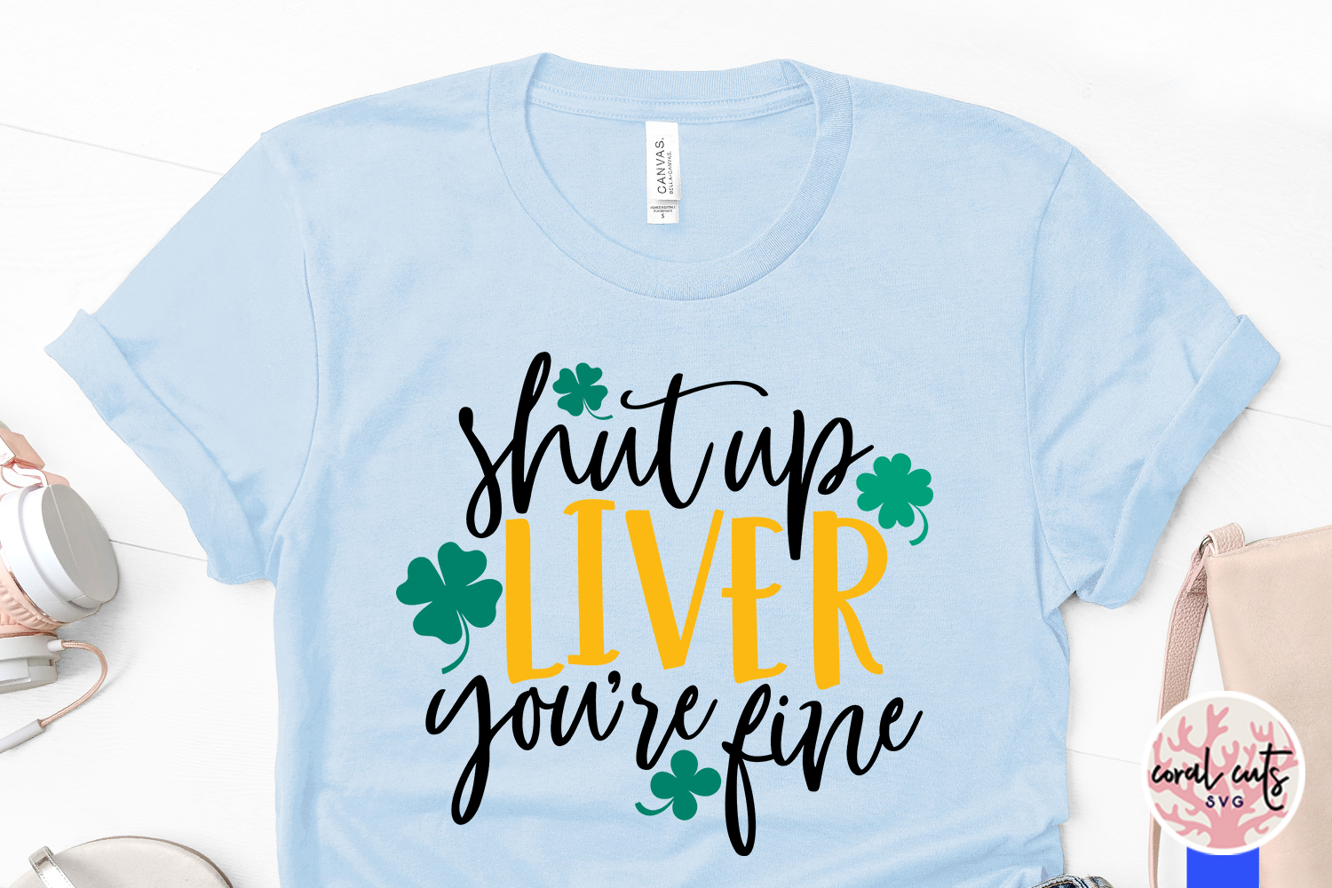 Shut up liver you're fine - St. Patrick's Day SVG EPS DXF example image 3
