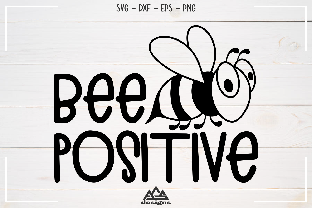 Bee Positive Svg Design example image 3