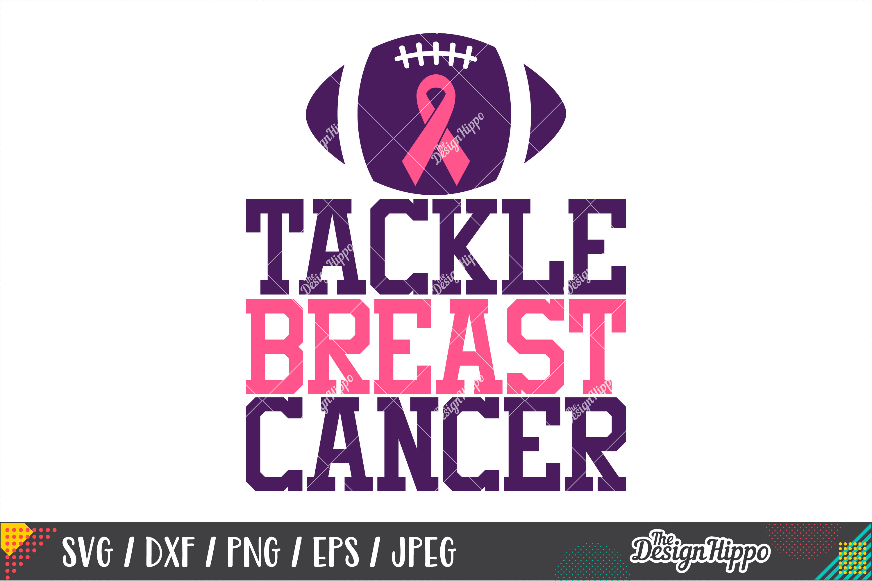 Tackle Breast Cancer, Motivational Breast Cancer Quote SVG example image 1