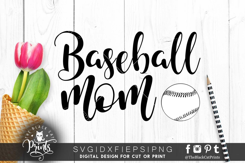 Baseball mom SVG PNG EPS DXF Baseball svg file example image 1