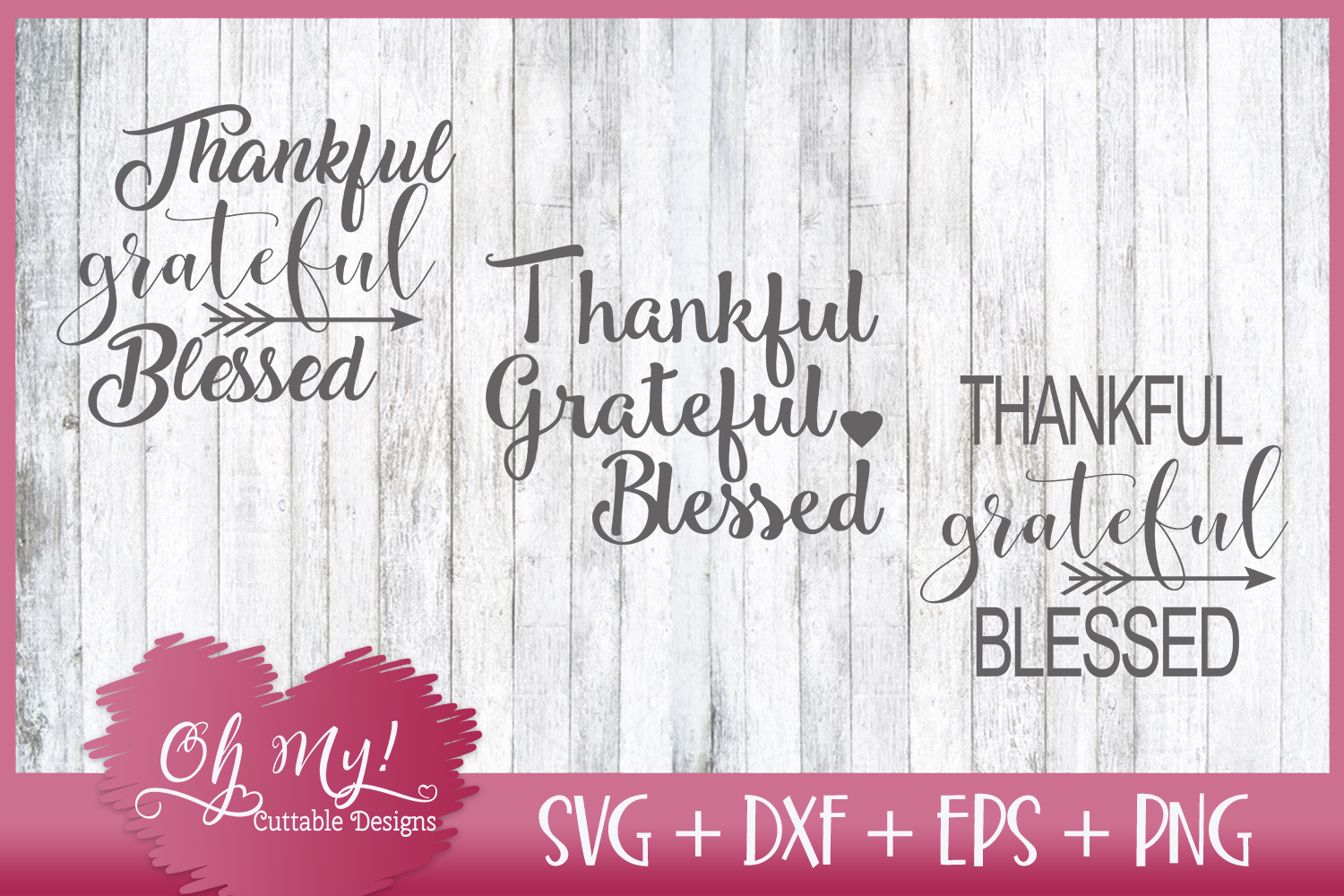 Thankful Grateful and Blessed - SVG DXF EPS PNG example image 1