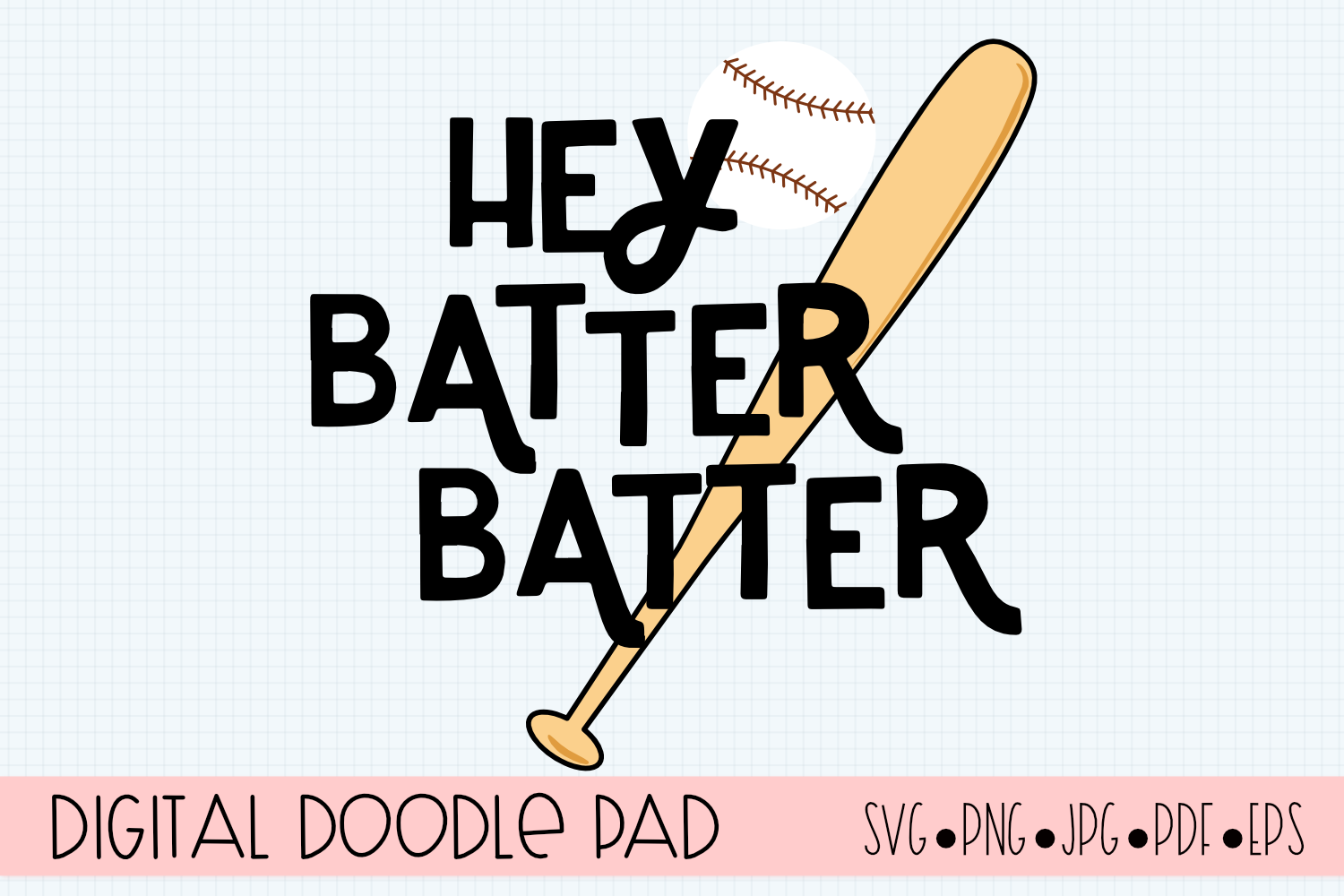 Baseball SVG | Hey Batter | Silhouette and Cricut Cut Files example image 2