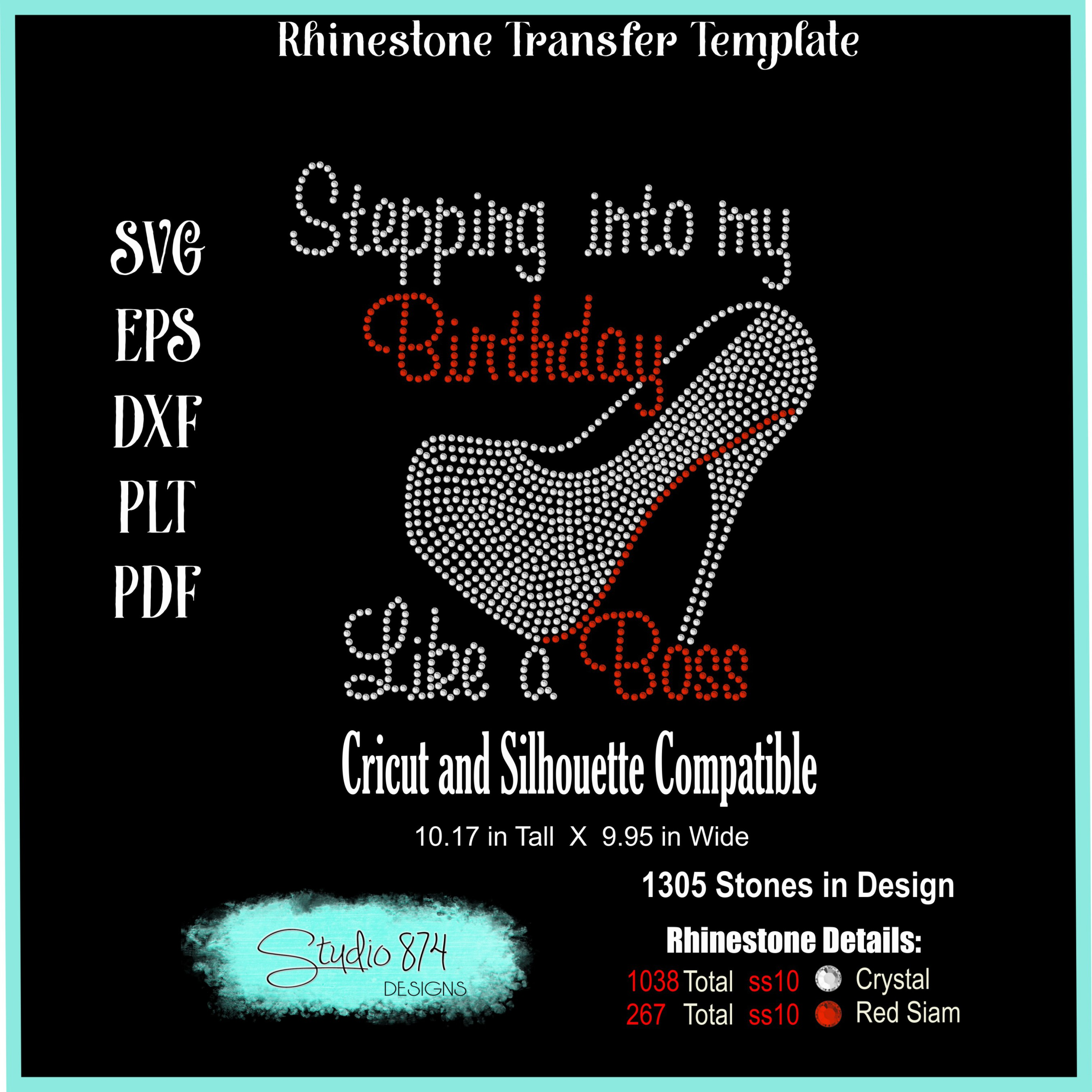 Stepping Into My Birthday Rhinestone Template - Boss R1 example image 5