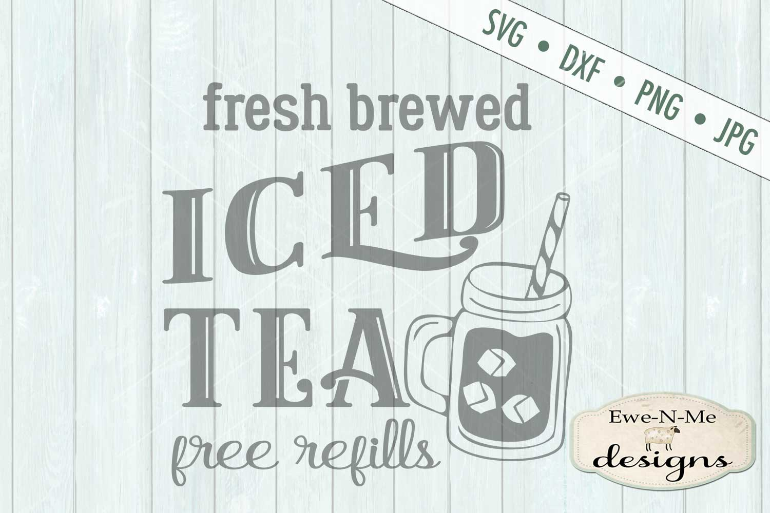 Fresh Brewed Iced Tea SVG DXF Files example image 2