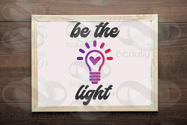 Be the light svg, inspirational svg & png, teacher svg example image 1