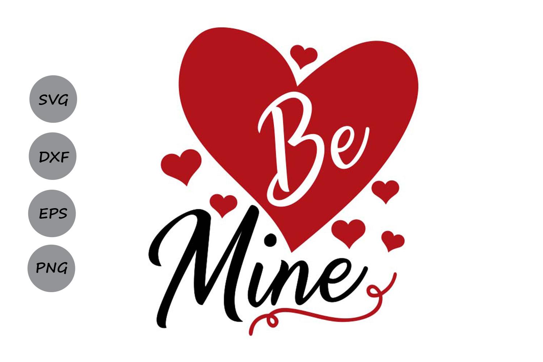 be mine svg, valentine's day svg, valentine svg, love svg. example image 1