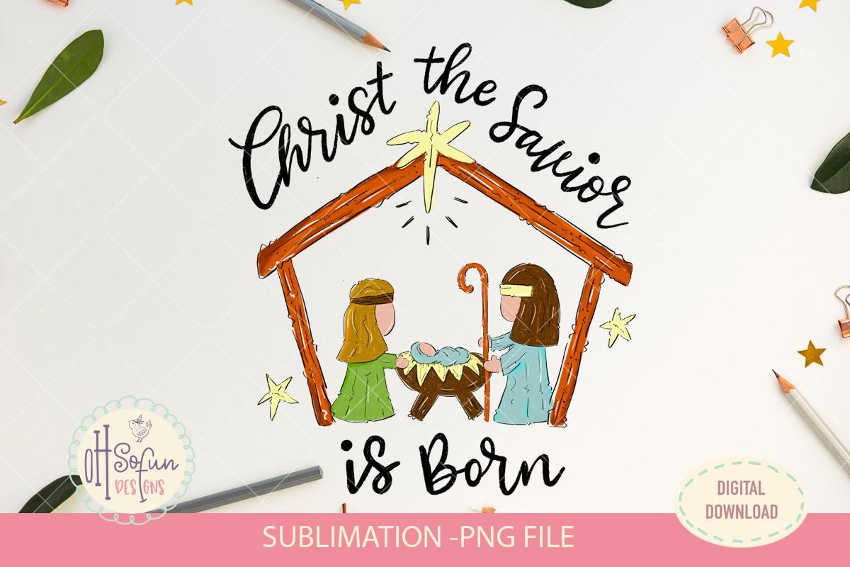 Christ the savior is born, nativity Christmas sublimation example image 1