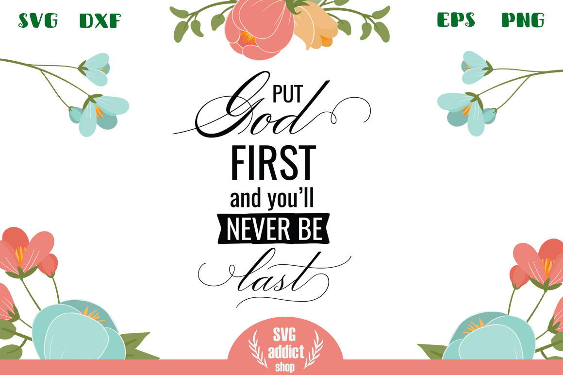 Put God First SVG Cut File example image 1