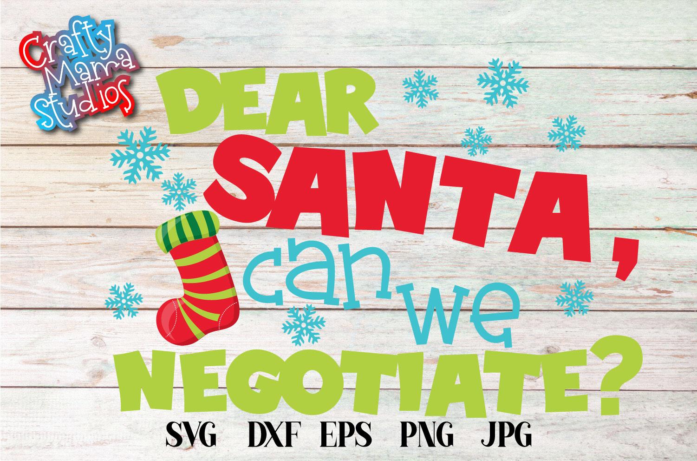 Naughty List, Dear Santa Can We Negotiate SVG, Christmas example image 2