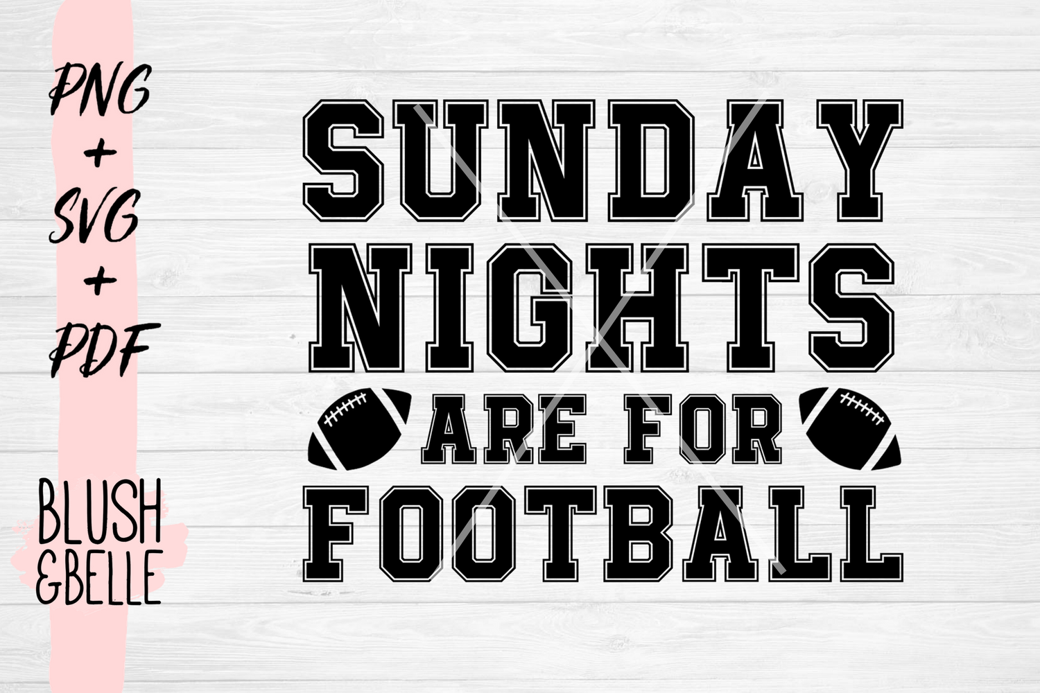 Sunday Nights Are For Football - PNG, SVG, PDF example image 2