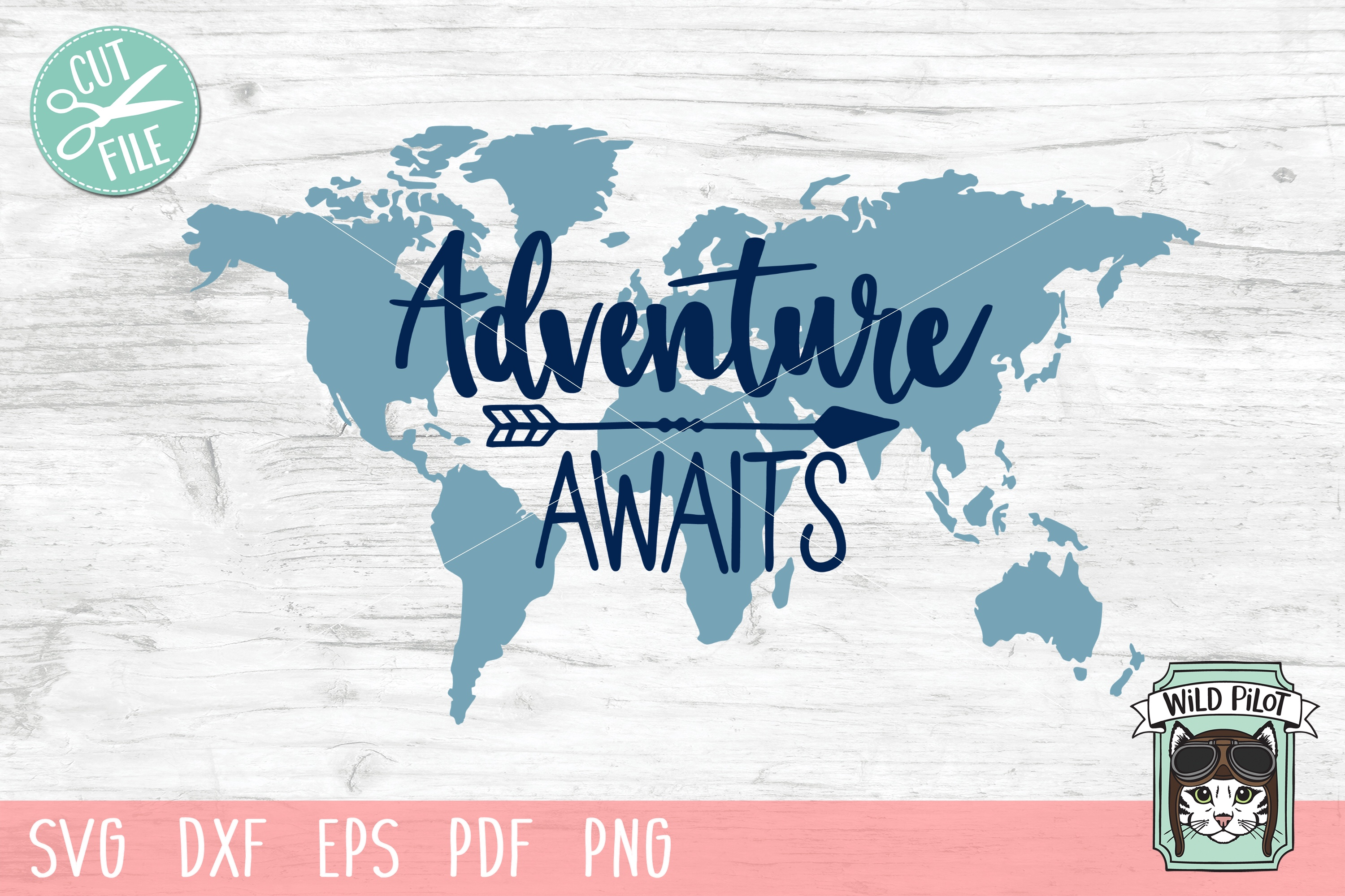Adventure Awaits SVG file, World Map SVG, Travel cut file example image 1