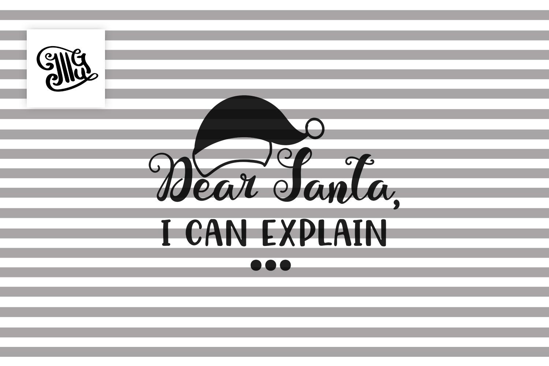 Dear Santa, I can explain - Christmas kids example image 2