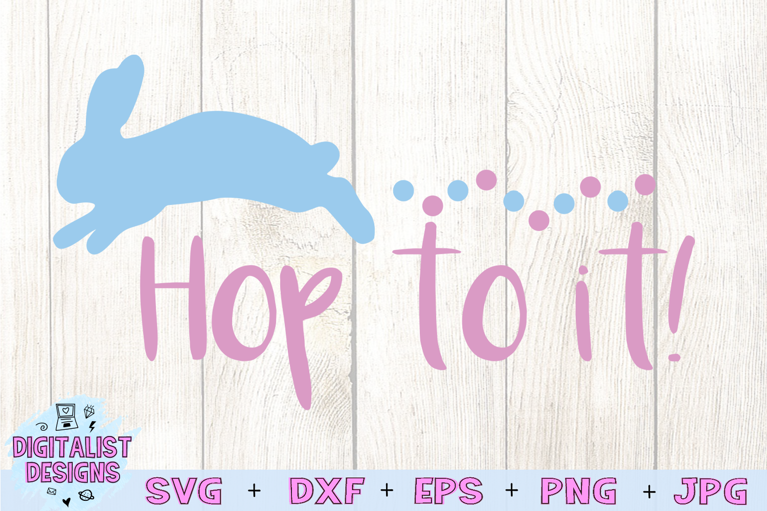 Hop to it svg, easter svg, bunny svg example image 3