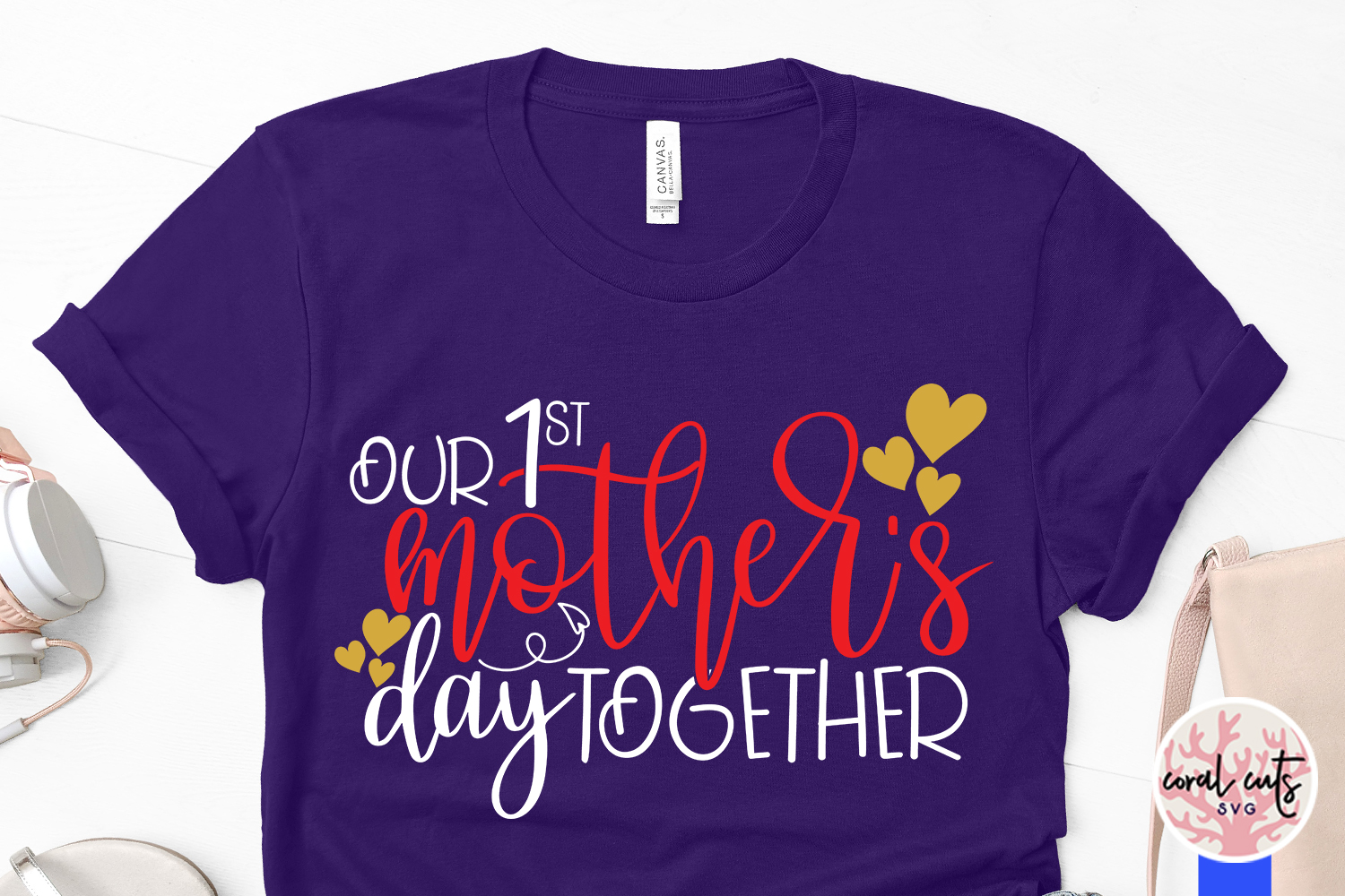 Our 1st mother's day together - Mother SVG EPS DXF PNG File example image 3