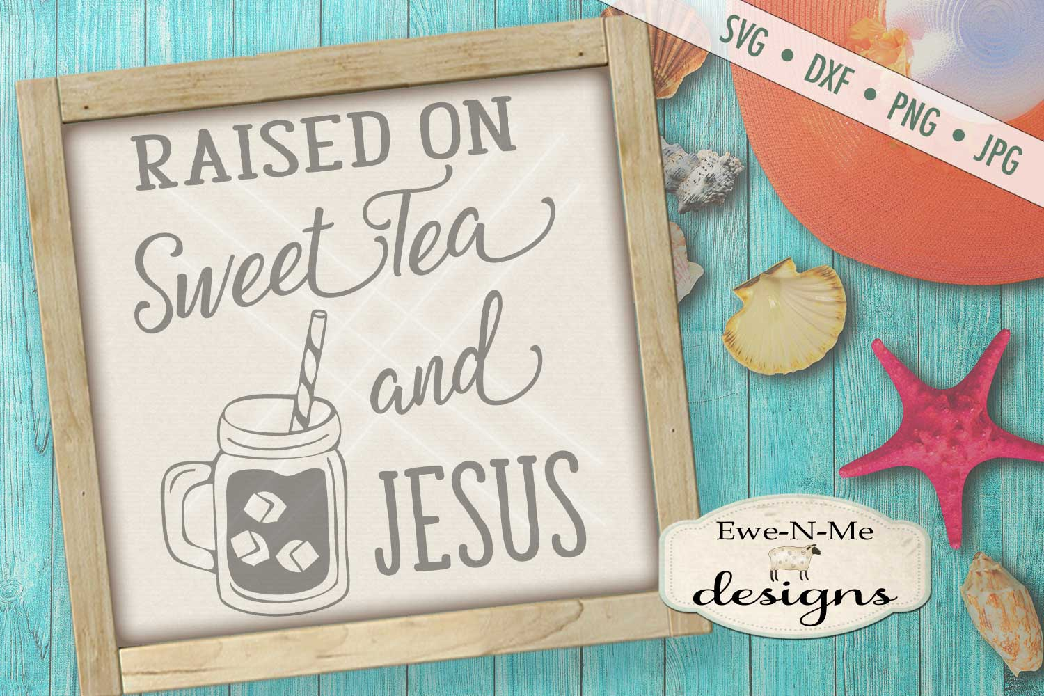 Sweet Tea and Jesus SVG DXF Files example image 1