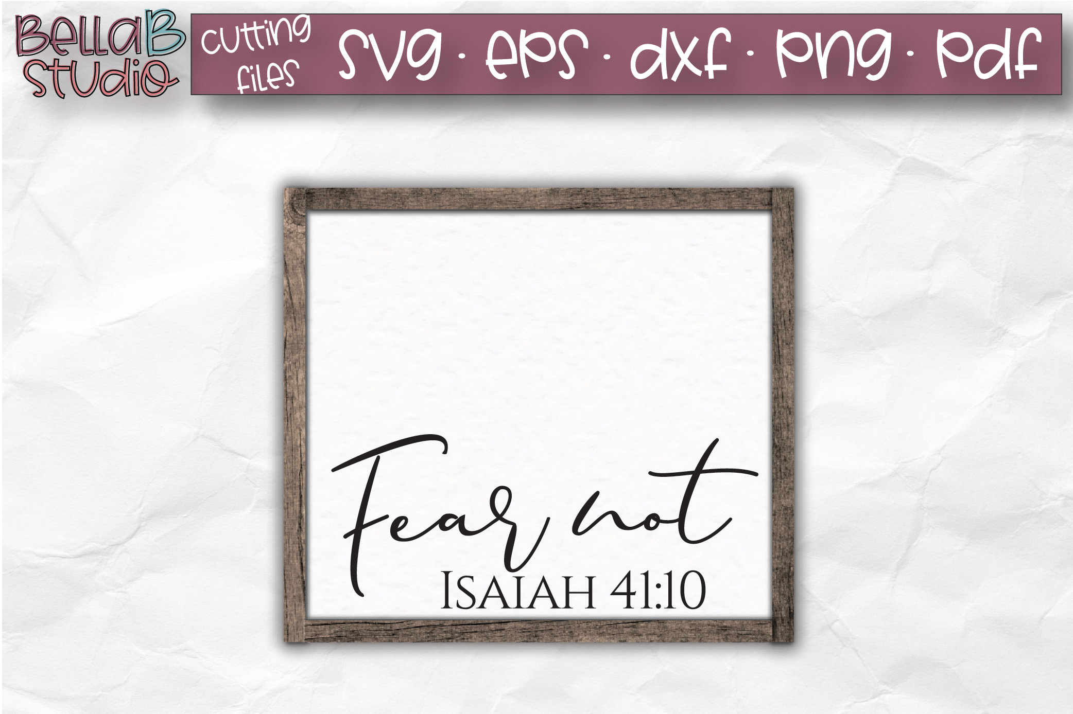 Fear Not, Isaiah 41 10 SVG, Bible Verse SVG, Christian SVG example image 1