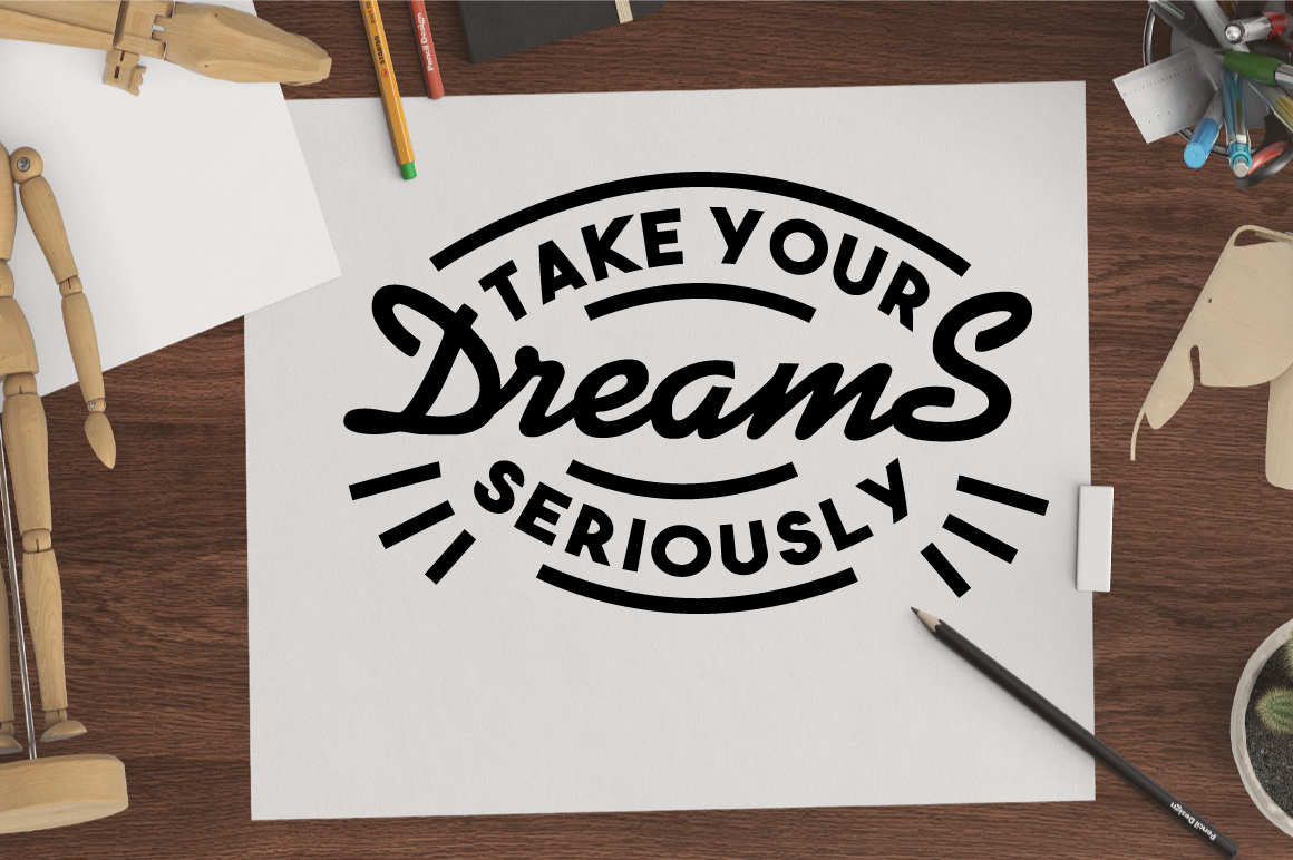 SVG Cut File - Take your DREAMS Seriously example image 2