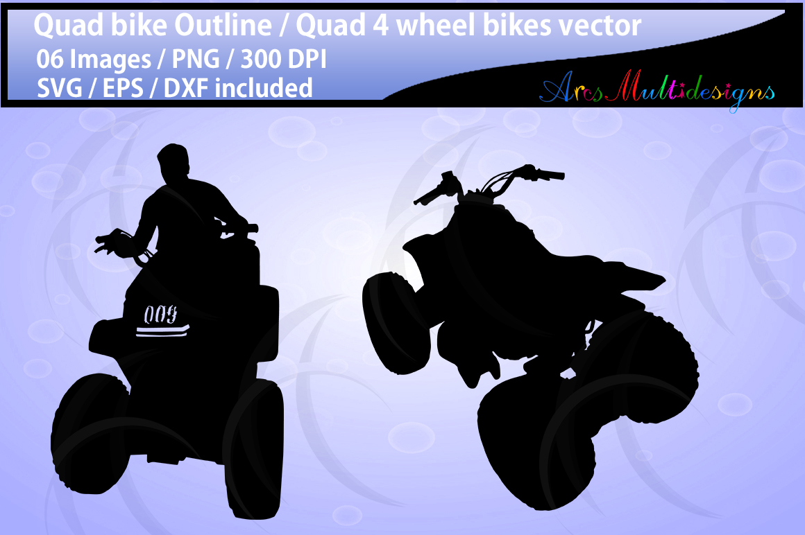 Quad bikes clipart and silhouette SVG EPS DXf Png / quad bike riders / four wheel bikes / quad bike outline illustration / commercial use example image 3