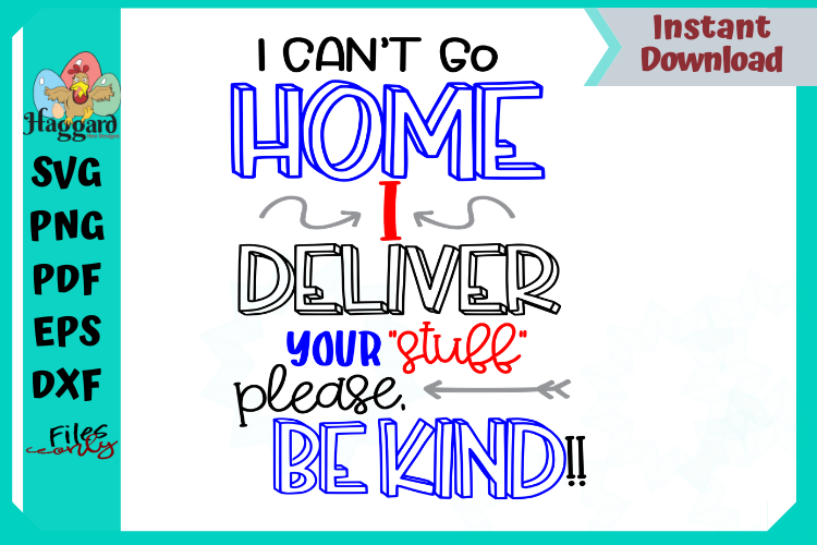 I can't stay home I deliver your stuff bundle example image 1
