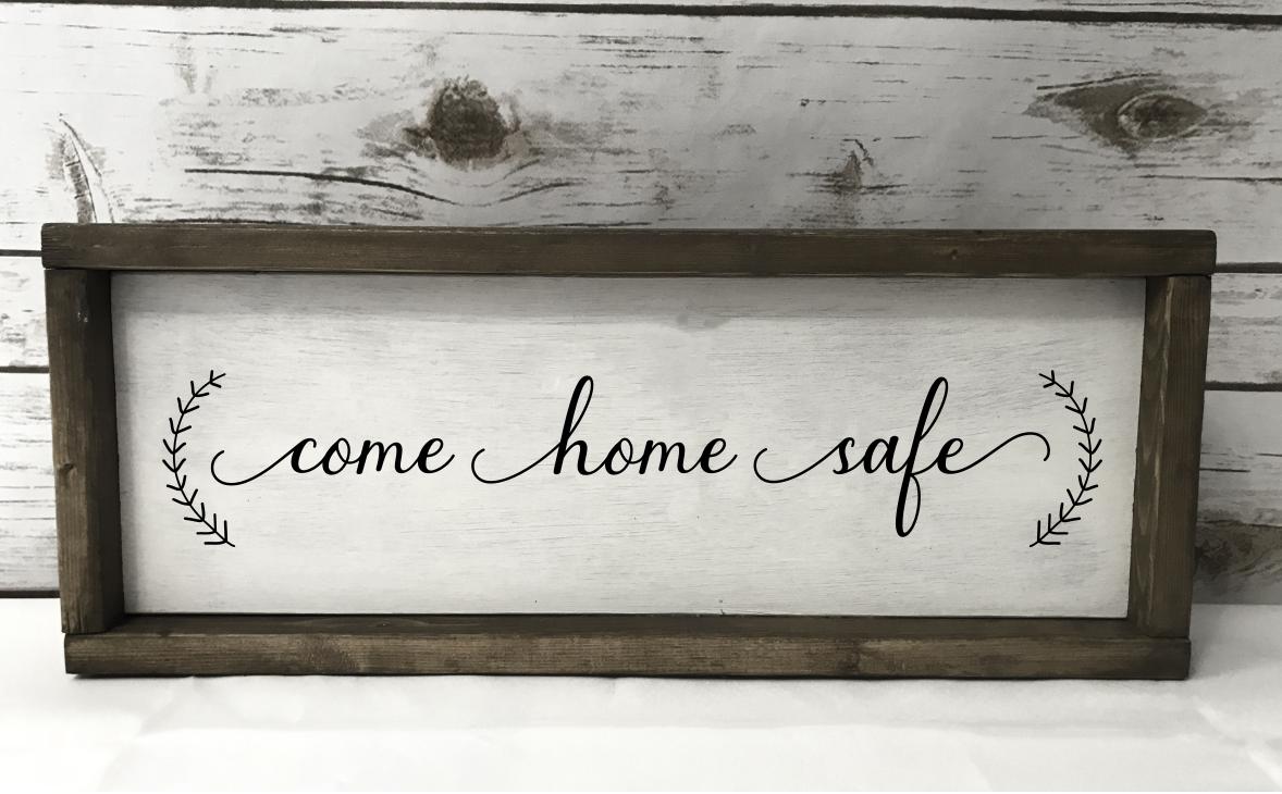 Come Home Safe - A Home Decor SVG example image 2