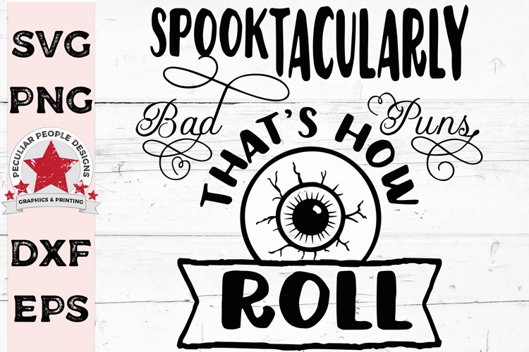 Spooktacularly Bad Puns SVG, Spooky Halloween cut file example image 1