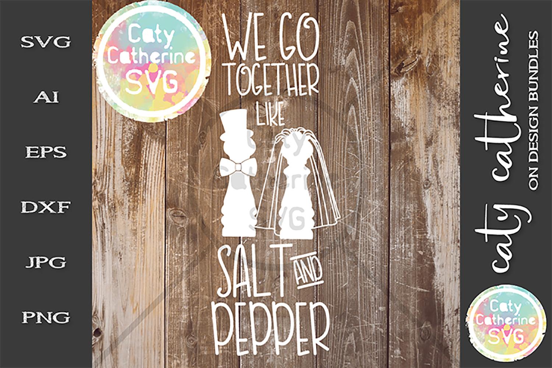 We Go Together Like Salt & Pepper Mr & Mrs SVG Cut File example image 1