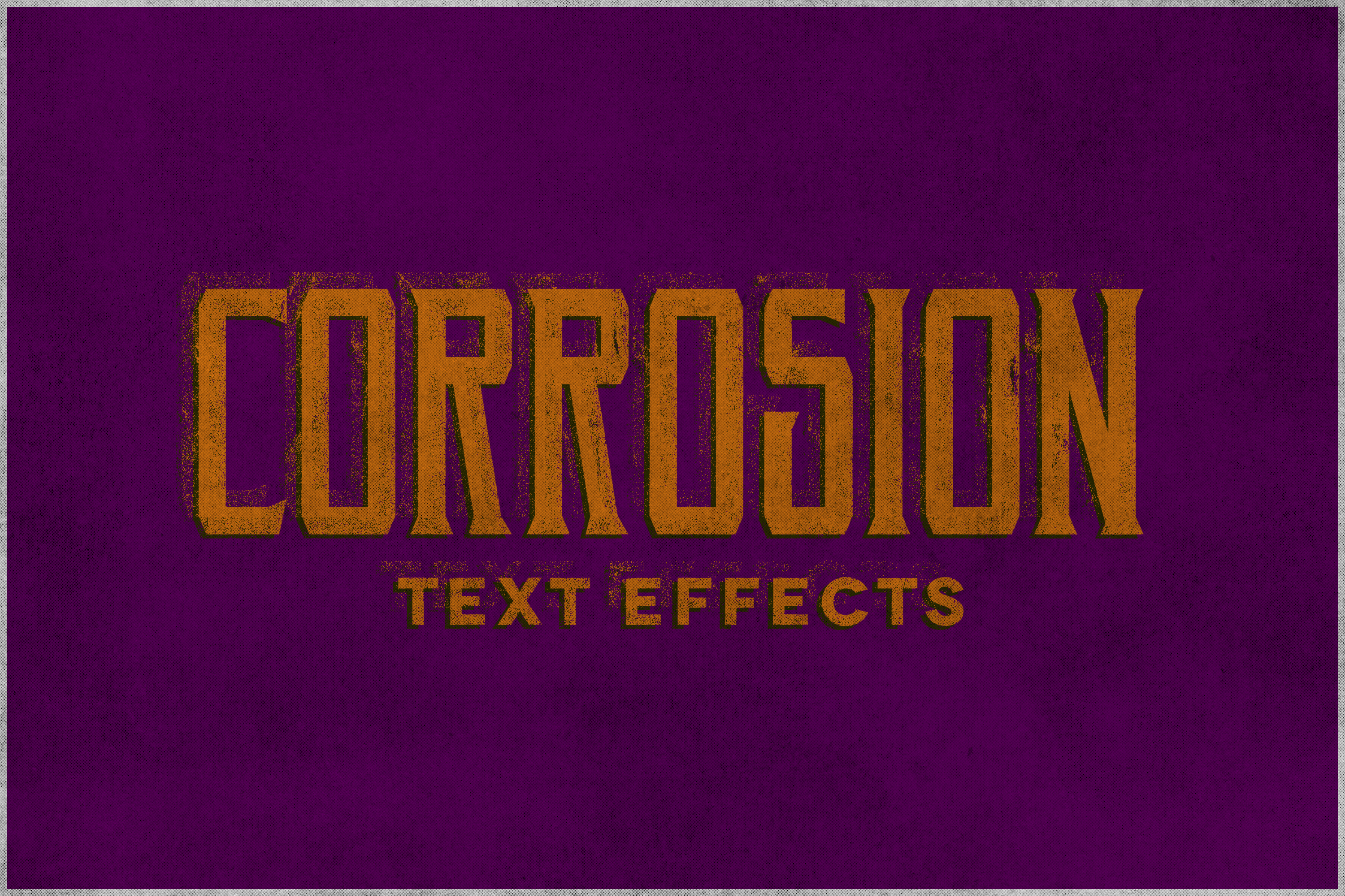 Corrosion - Vintage Text Effect example image 1