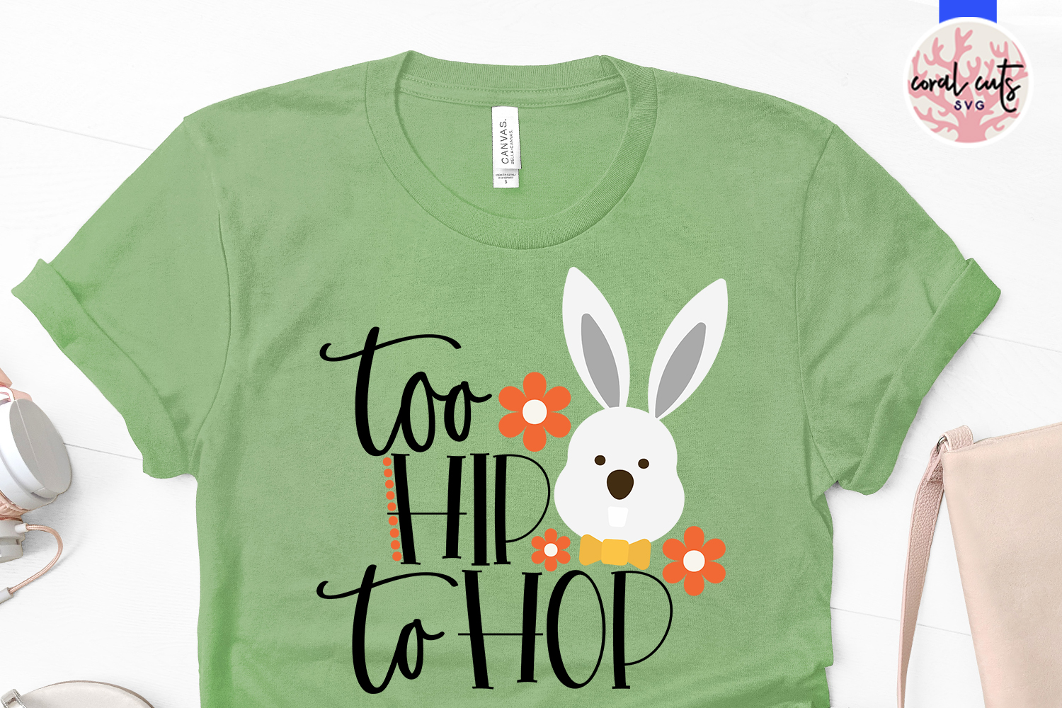 Too hip to hop - Easter SVG EPS DXF PNG Cutting File example image 2