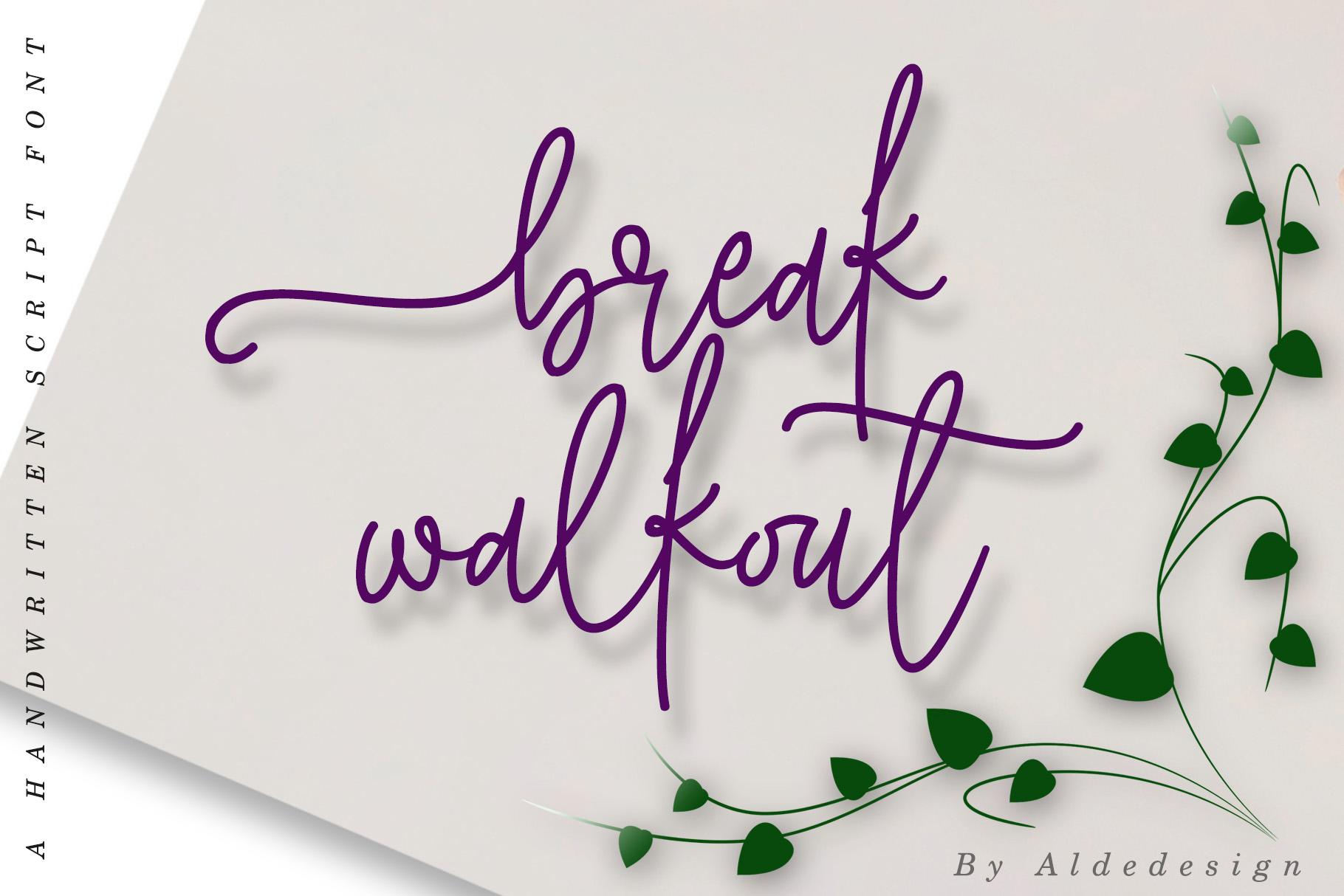 Break Walkout example image 1
