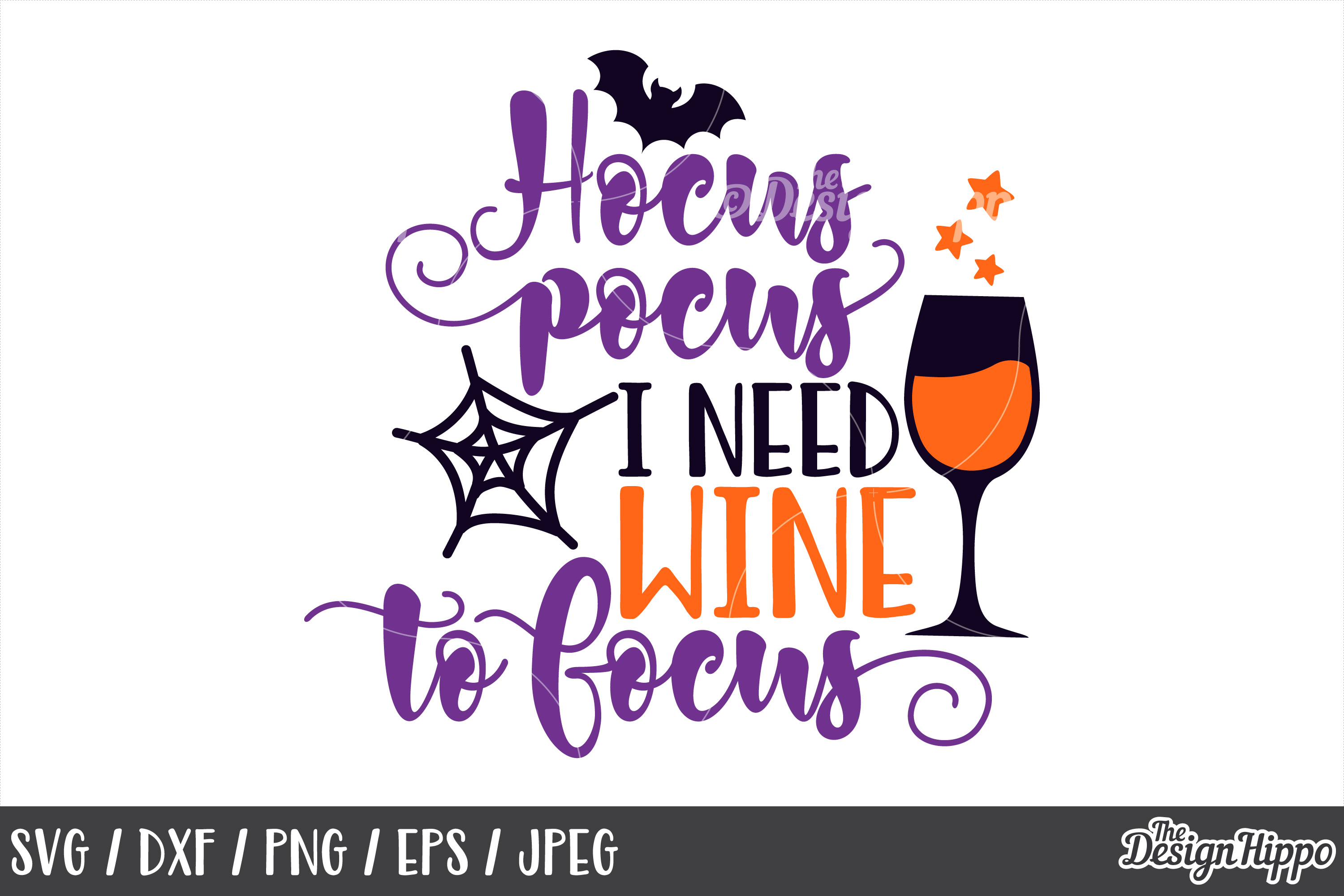 Hocus pocus I need wine to focus, SVG, Halloween Sayings SVG example image 1
