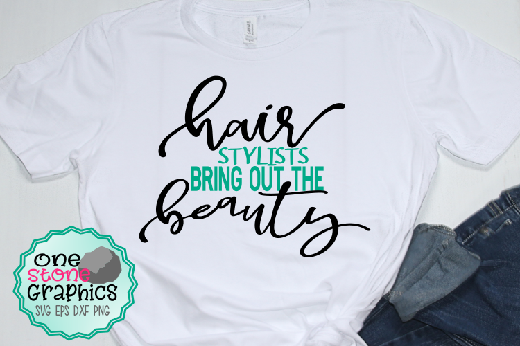 hairstylists bring out the beauty svg,hair svg,salon svg example image 1