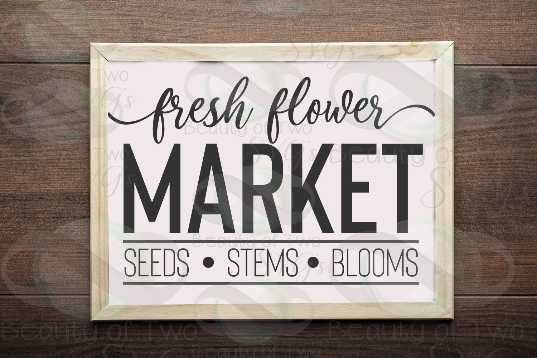 Farmhouse Fresh Flower market svg & png, flowers sign svg example image 1