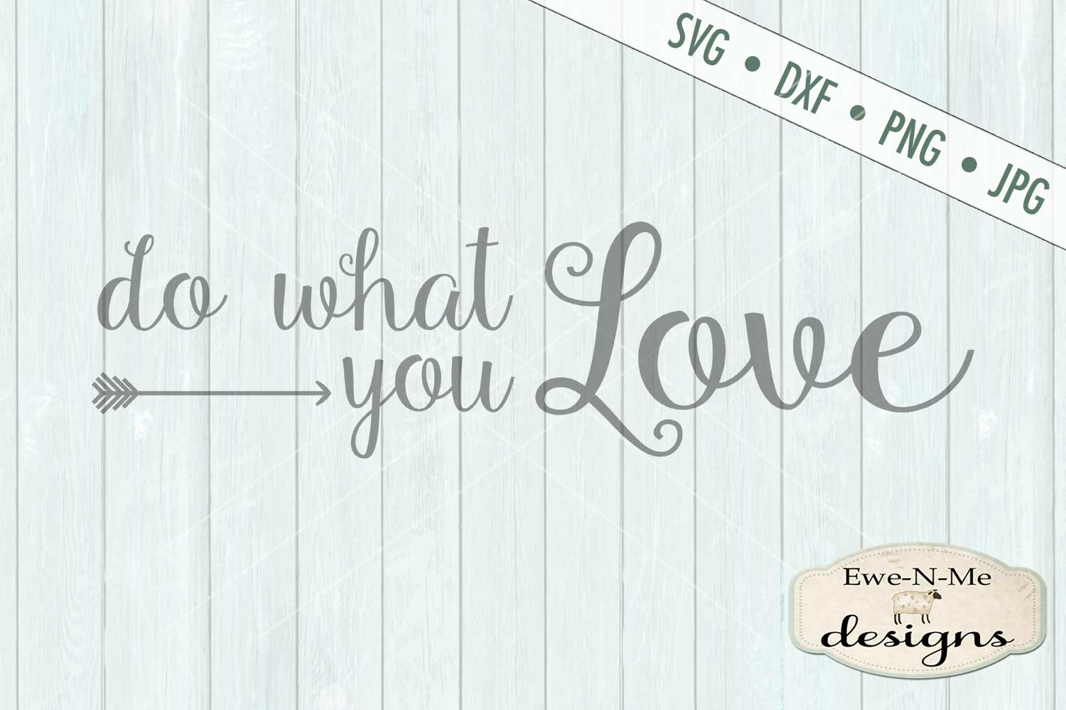 Do What You Love SVG DXF File example image 2