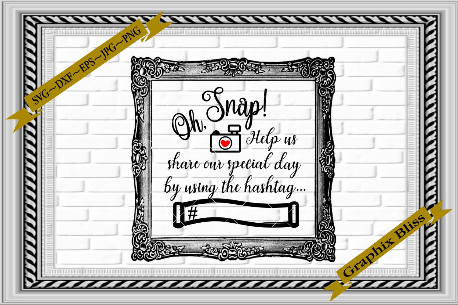Wedding Reception Oh Snap Share Photos Hashtag SVG example image 1