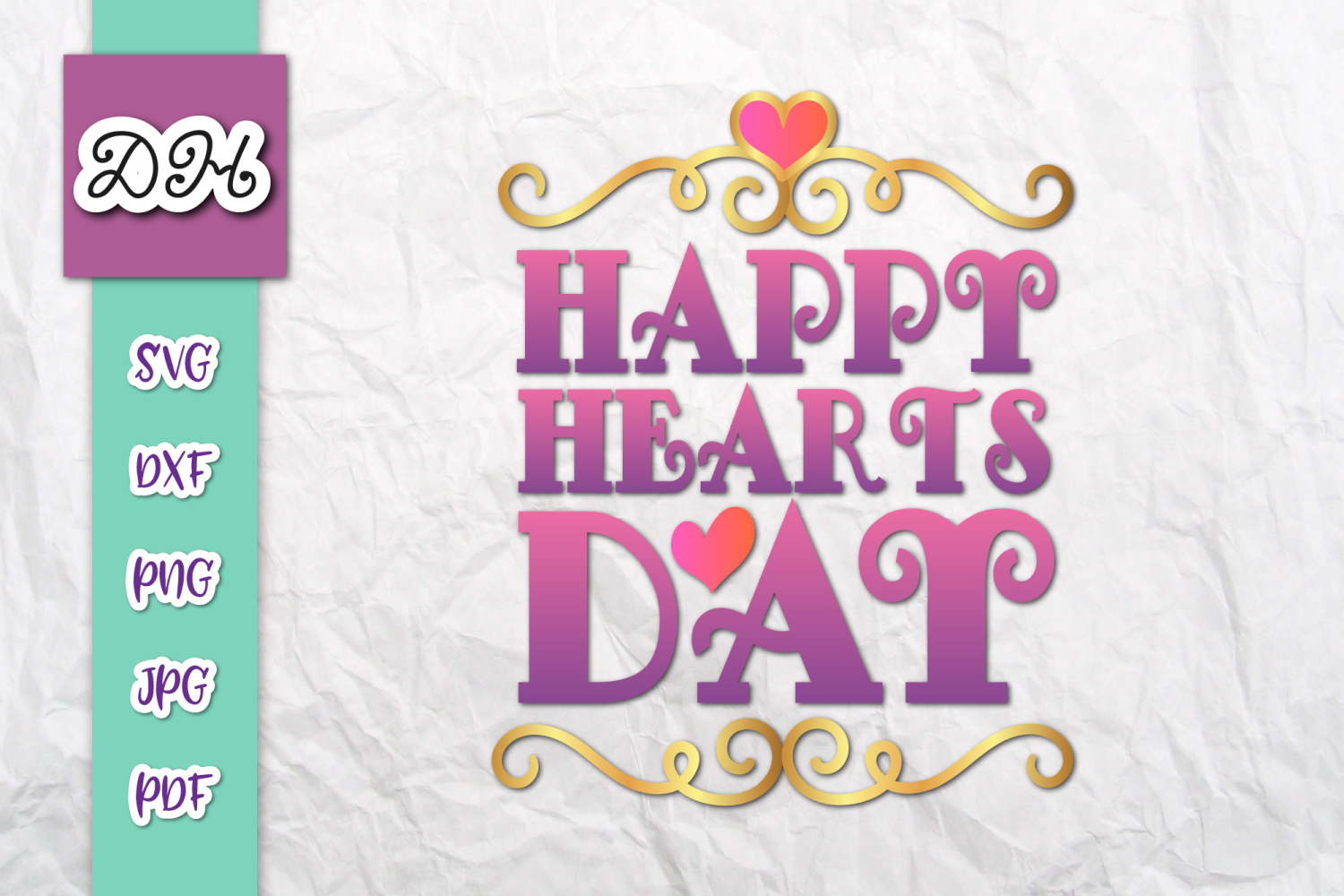 Happy Hearts Day Valentine's Sign Print & Cut File PNG SVG example image 1