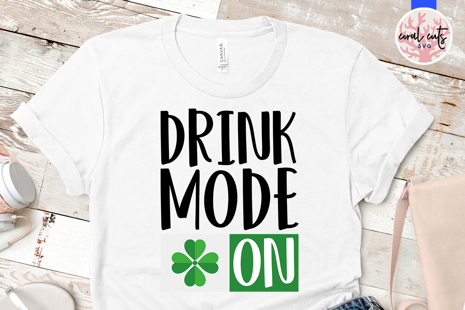 Drunk mode on - St. Patrick's Day SVG EPS DXF PNG example image 2