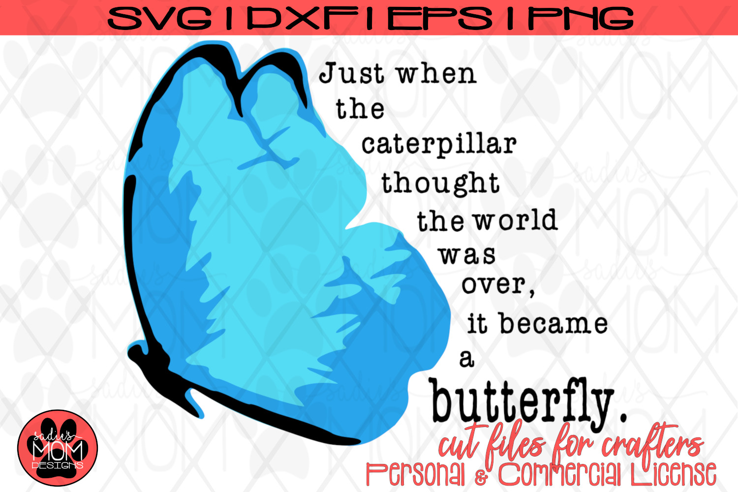 Butterfly Saying - Just When the Caterpillar | SVG Cut File example image 5