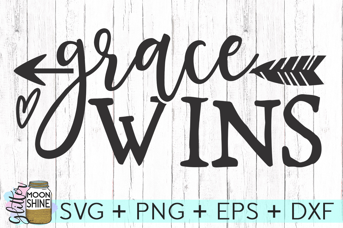 Grace Wins SVG DXF PNG EPS Cutting Files example image 1
