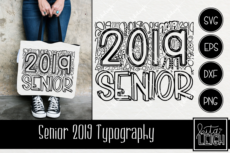 Senior 2019 Typography example image 1