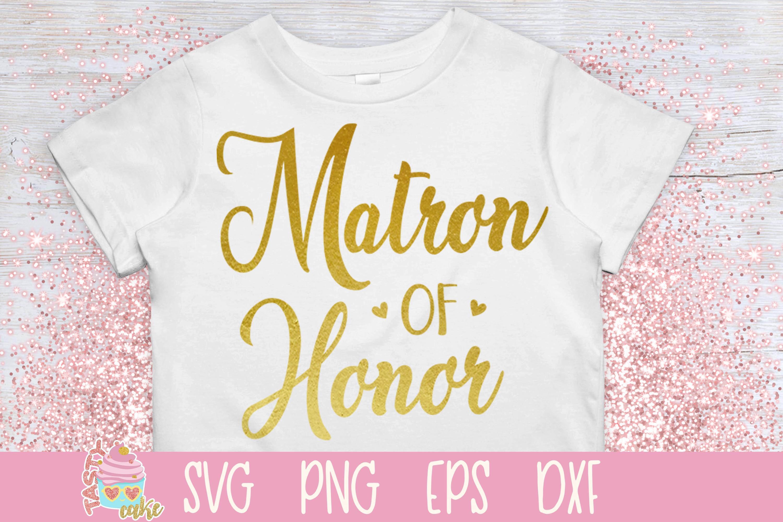 Matron Of Honor Svg Wedding Svg