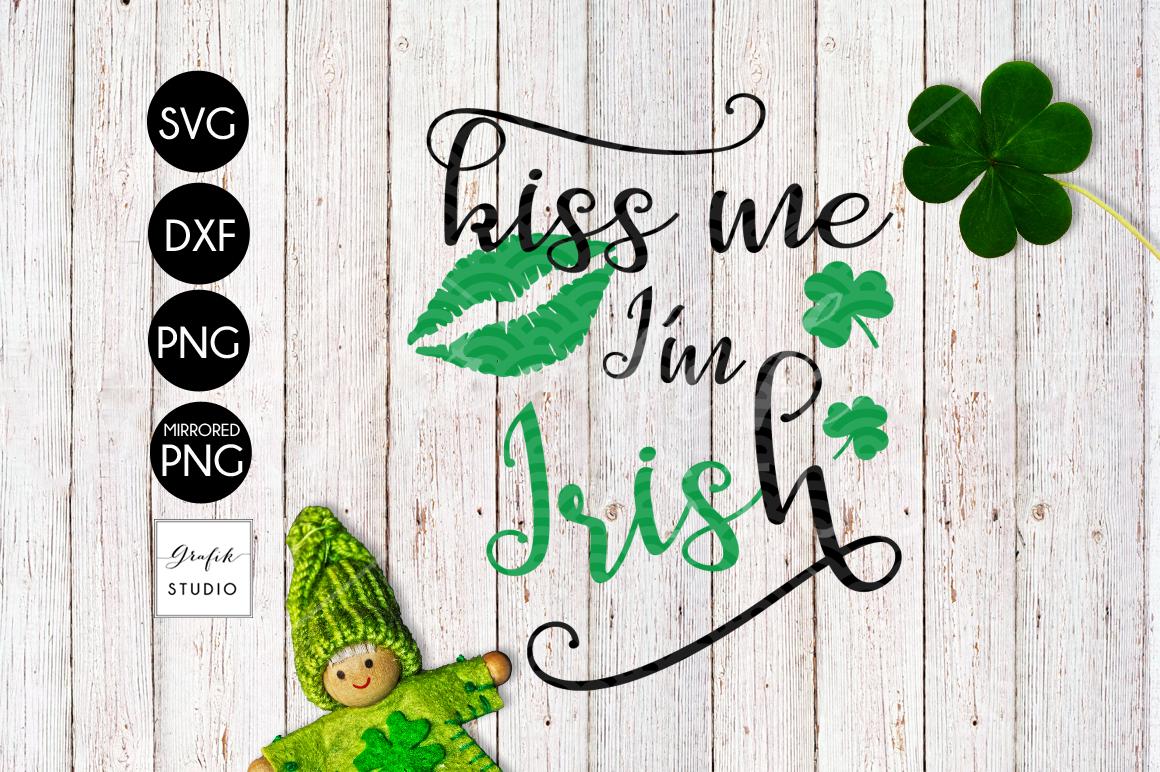 Kiss me Im Irish St Patricks Day SVG example image 2