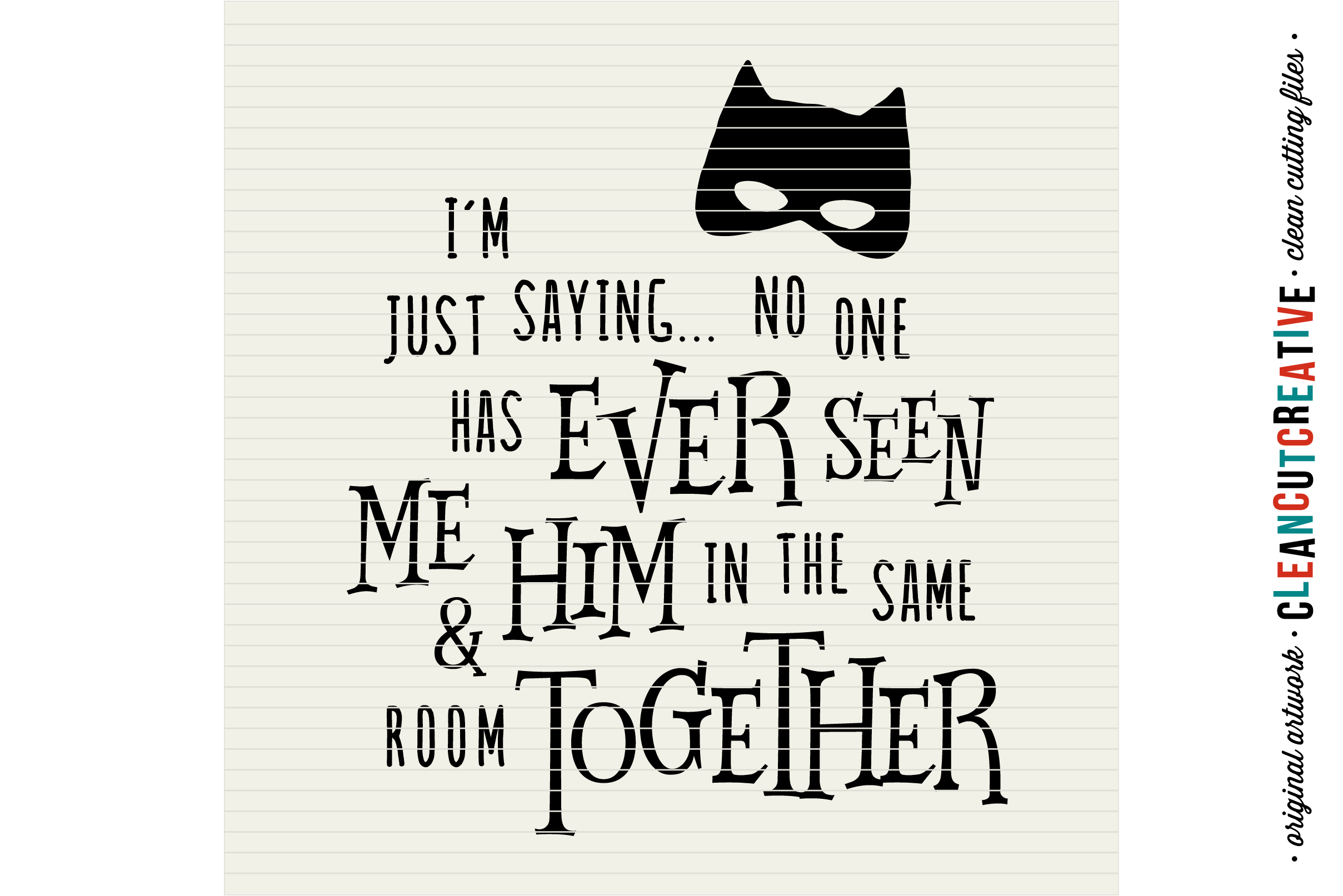 Funny Boy Superhero Quote - SVG DXF EPS PNG - clean cutfile example image 3