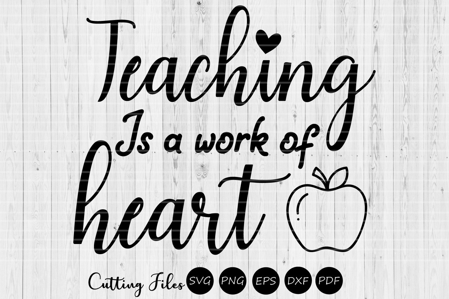 Teaching is a work of heart| SVG cutting files | Cricut | example image 1