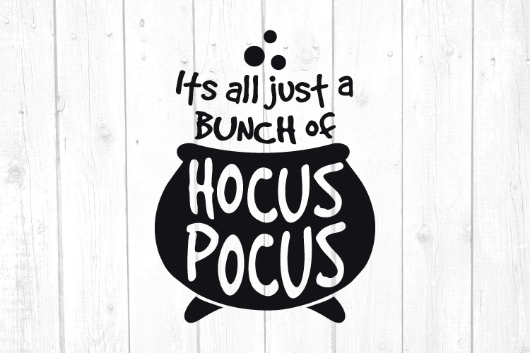 Its all just a bunch of Hocus Pocus Svg, Halloween Svg example image 1