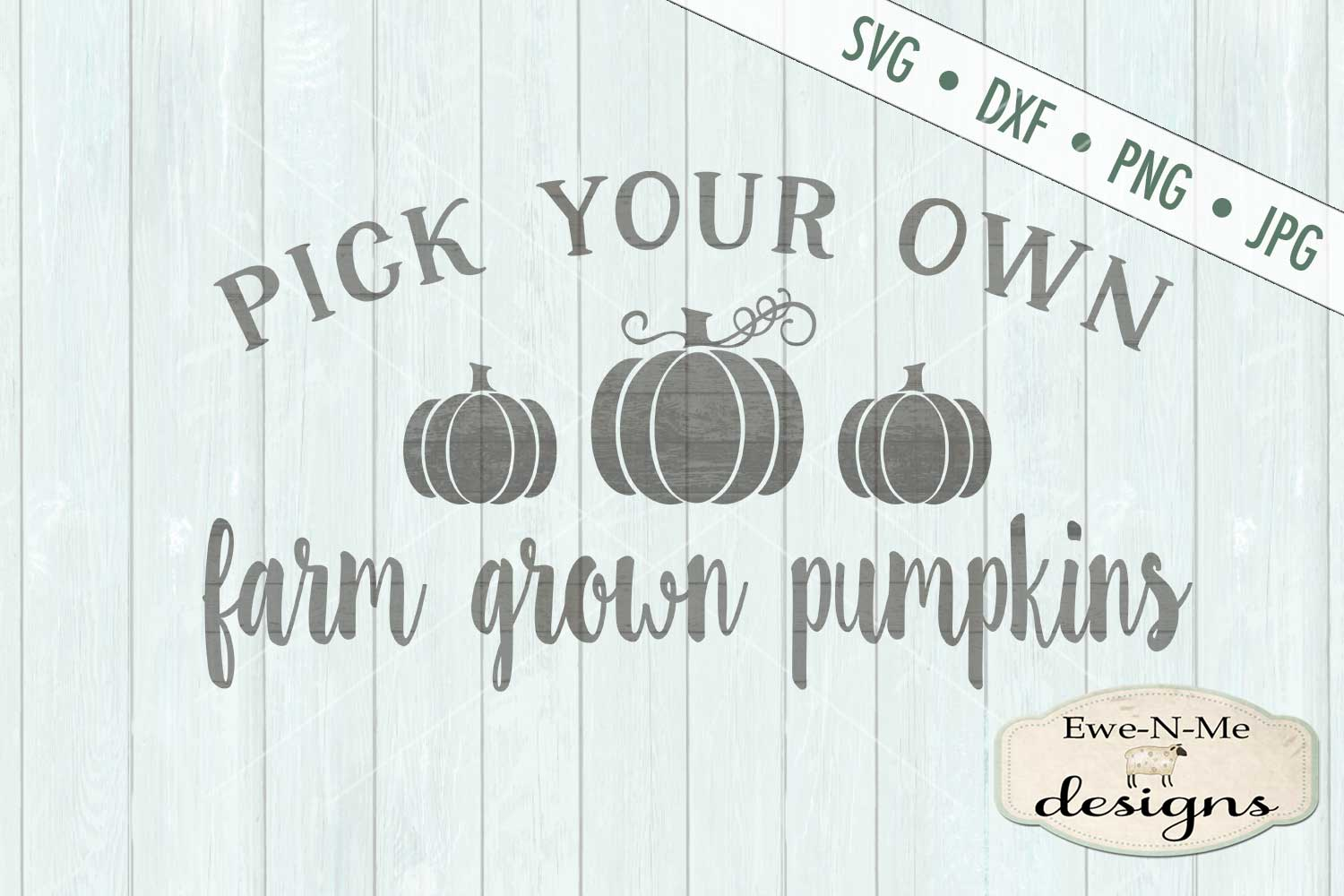 Pick Your Own Farm Grown Pumpkins SVG DXF Files example image 2