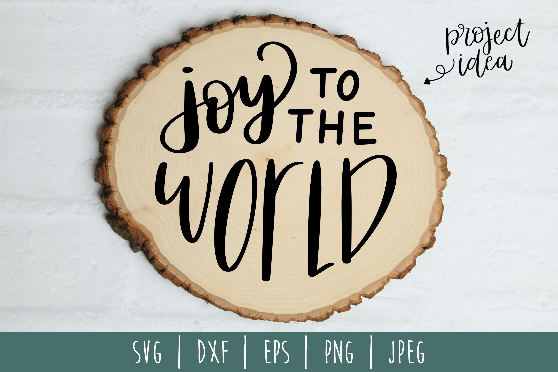 Joy to the World SVG, DXF, EPS, PNG JPEG example image 2