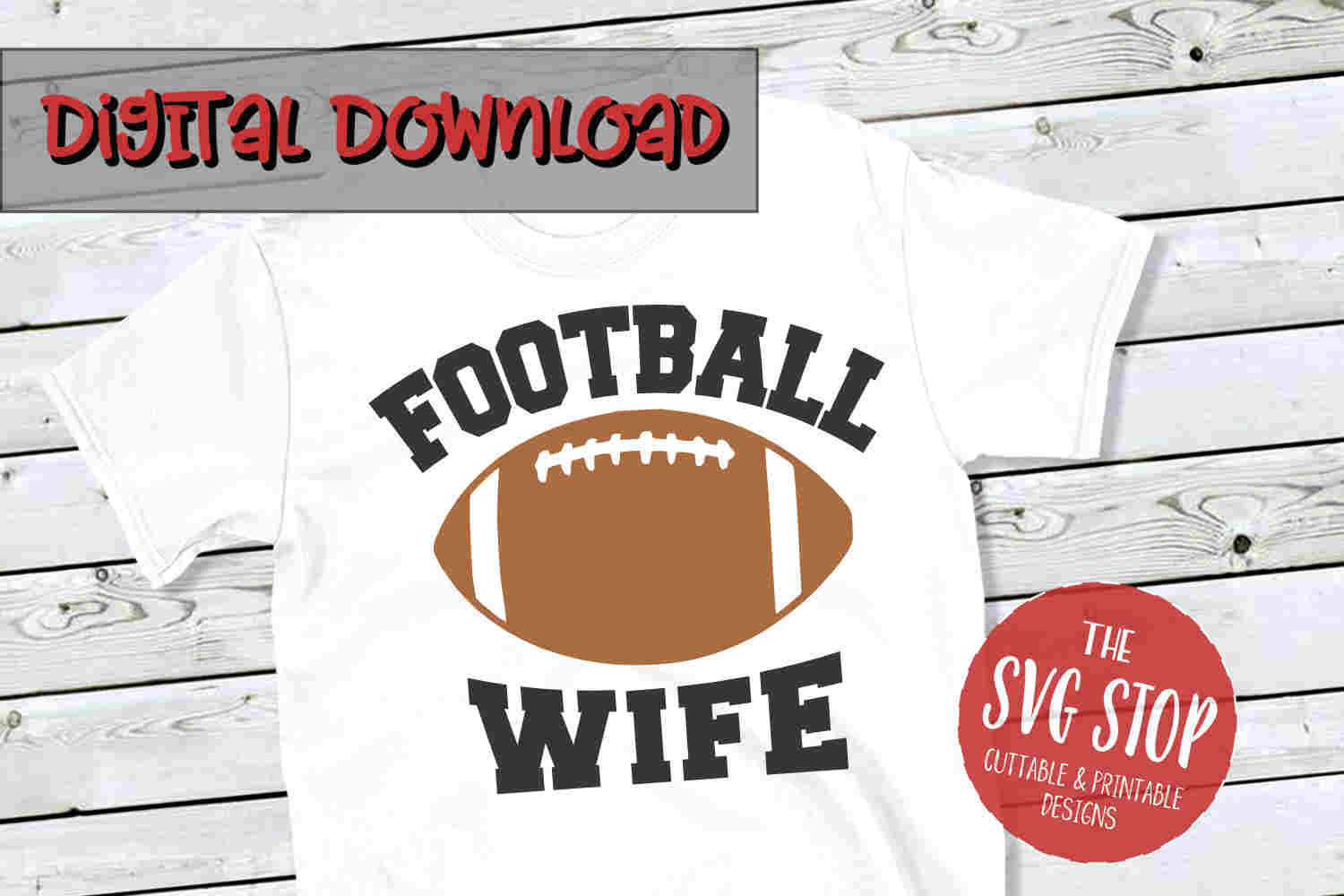 Football Wife -SVG, PNG, DXF example image 1