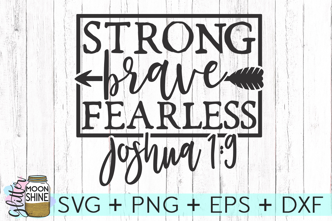 Strong Brave Fearless SVG DXF PNG EPS Cutting Files example image 1