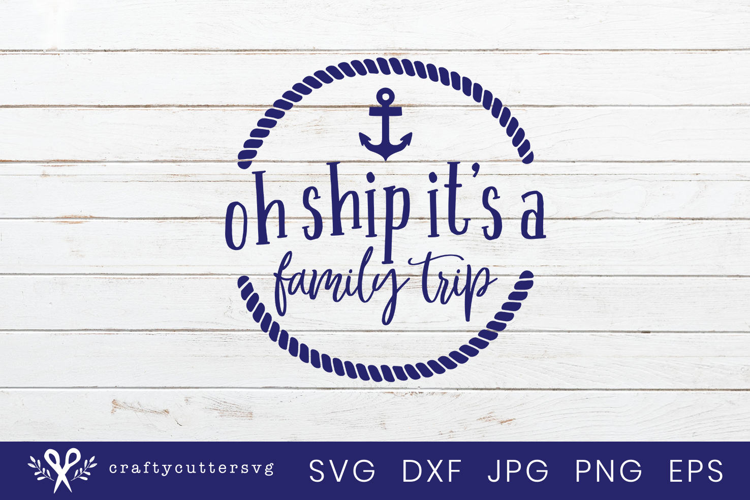 Oh ship it's a family trip Svg Cut File Anchor Rope Clipart example image 2