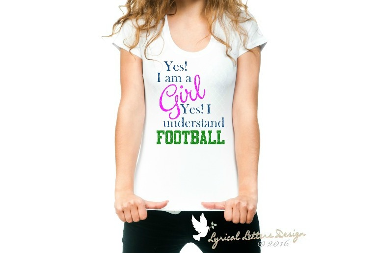 Yes I'm a Girl Yes I Understand Football SVG LL071E example image 2